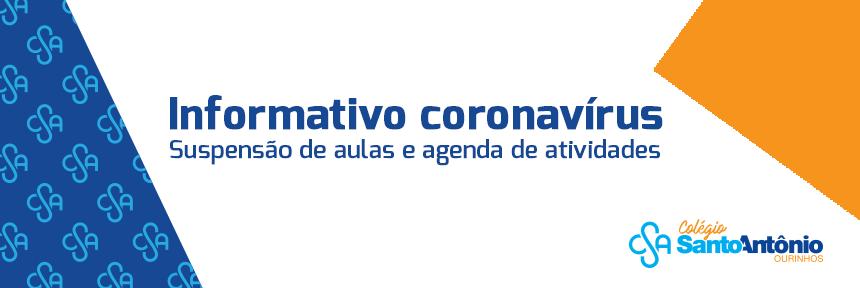 Informativo Coronavírus – Suspensão de aulas e agenda de atividades