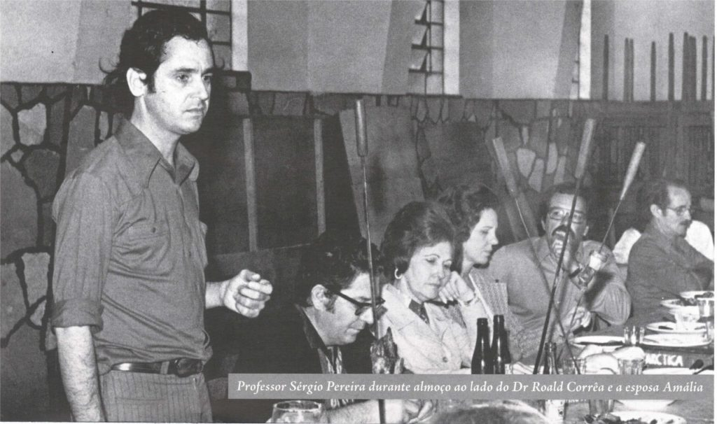Professor Sérgio Pereira, Dr. Roald Corrêa e a esposa professora Amália, Geraldo Barros de Carvalho e a esposa professora Maria Tereza e professor Norival Vieira da Silva